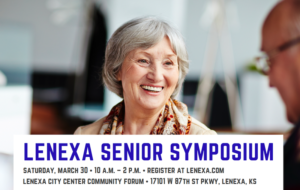 Lenexa Senior Symposium @ Lenexa City Center Community Forum | Lenexa | Kansas | United States